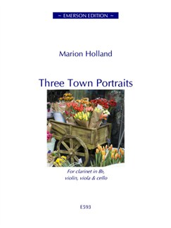 Marion Holland: Three Town Portraits Books | Clarinet, Violin, Viola, Cello, Ensemble