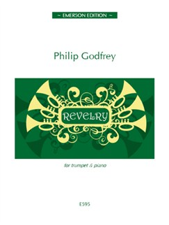 Philip Godfrey: Revelry Books | Trumpet, Piano Accompaniment