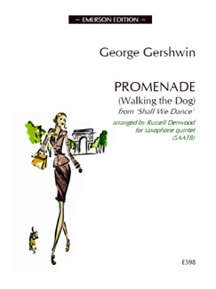 George Gershwin: Promenade (Walking The Dog) - Saxophone Quintet Books | Saxophone (Quintet)