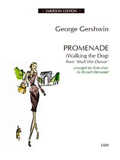 George Gershwin: Promenade (Walking The Dog) - Flute Choir Books | Flute Ensemble