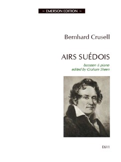 Bernhard Crusell: Airs Suedois Books | Bassoon