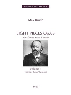 Max Bruch: Eight Pieces Op.83 Volume 1 Books | Clarinet, Viola, Piano Accompaniment