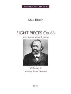 Max Bruch: Eight Pieces Op.83 Volume 2 Books | Clarinet, Viola, Piano Accompaniment