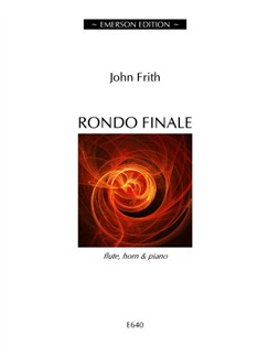 John Frith: Rondo Finale Books | Flute, French Horn, Piano Chamber