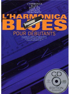 L'Harmonica Blues Pour Debutants Books and CDs | Harmonica
