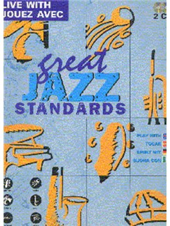 Live With/Jouez Avec Great Jazz Standards Books and CDs | Piano, Guitar, Bass Guitar, Drums, Trumpet, Saxophone, Voice