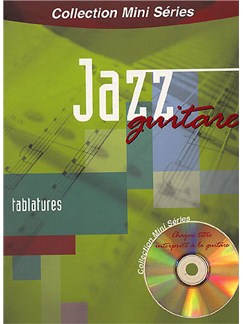 Collection Mini Series: Jazz Guitare (Guitar) Books and CDs | Guitar Tab