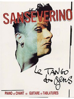 Sanseverino: Le Tango Des Gens Books | Piano, Voice & Guitar With Chord Boxes and Tab