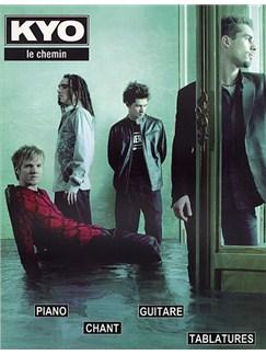 Kyo: Le Chemin Books   Guitar Tab, Piano, Vocal & Guitar