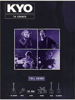 KYO: Le Chemin (Score) Books | Voice, Guitar, Synthesiser, Bass Guitar, Drums
