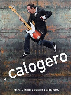 Calogero Books   Piano, Voice, Guitar Tab