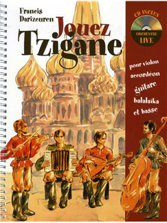 Jouez Tzigane Books and CDs | Violin, Guitar, Double Bass, Balalaika