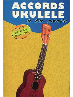 Accords Ukulélé A La Carte Books | Ukulele