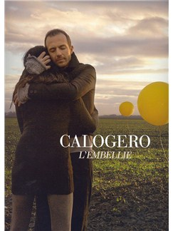Calogero: L'Embellie Livre | Piano, Chant et Guitare (Symboles d'Accords), Tablature Guitare