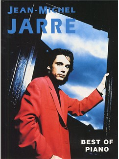 Jean-Michel Jarre: Best Of Piano Books | Piano, with chord symbols