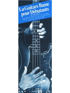 Peter Pickow: La Guitare Basse Pour Debutants Books | Bass Guitar (with Chord Symbols), Guitar Tab (with Chord Symbols)