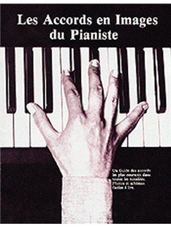 Les Accords En Images Du Pianiste Books | Piano