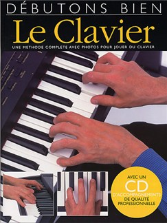 Débutons Bien: Le Clavier (Livre/CD) Books and CDs | Keyboard