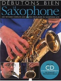 Débutons Bien: Le Saxophone Books and CDs | Alto Saxophone