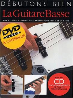 Débutons Bien: La Guitare Basse (Livre/DVD/CD) Books, CDs and DVDs / Videos | Bass Guitar