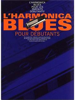 L'Harmonica Blues Pour Debutants Books, CDs and Instruments | Harmonica