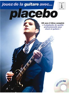 Jouez De La Guitare Avec... Placebo - Book & CD (French) Books and CDs | Guitar