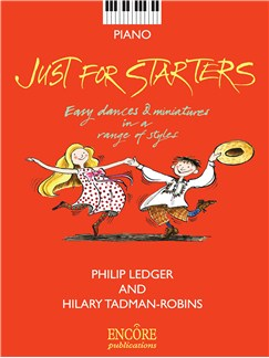 Just For Starters - Easy Dances And Miniatures In A Range Of Styles Books | Piano