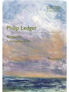 Philip Ledger: Requiem - A Thanksgiving For Life (SATB) Books | SATB