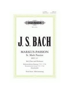 J.S. Bach: St. Mark Passion BWV247 Books | Choral, SATB, Piano Accompaniment
