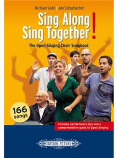 Sing Along – Sing Together! The Open Singing Choir Songbook Books | Choral