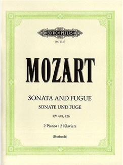 W.A. Mozart: Sonata in D K.448/Fugue In C Minor K.426 Books | Two Pianos