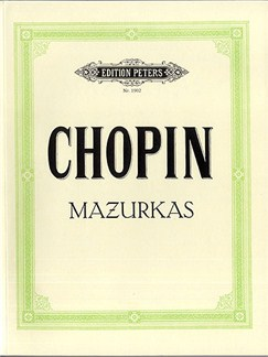 Frederic Chopin: Mazurkas (Peters Edition) Books | Piano