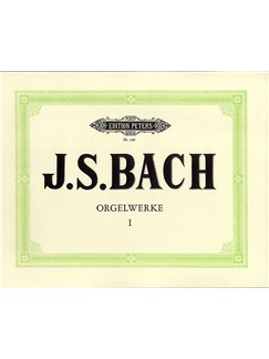 J.S. Bach: Organ Works Vol.1 (Peters Edition) Books | Organ