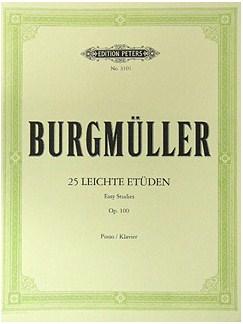 Friedrich Burgmüller: 25 Easy and Progressive Studies Op. 100 Books | Piano