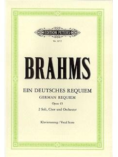 Johannes Brahms: Ein Deutsches Requiem Op.45 - German Vocal Score Books | SATB, Piano Accompaniment