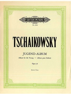 Pyotr Ilyich Tchaikovsky: Album For The Young Op.39 Books | Piano