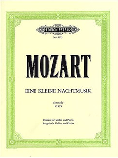 W.A. Mozart: Serenade No.13 in G K.525 'Eine Klein Nachtmusik' (Violin/Piano) Books | Violin, Piano