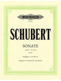 Franz Schubert: Sonata In A Minor D 821 'Arpeggione' (Cello/Piano) Books | Cello, Piano Accompaniment