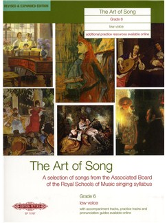 Art Of Song Grade 6 (Low Voice) - Revised Edition Books | Voice, Low Voice, Piano Accompaniment, Bass Voice