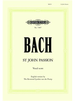 J.S. Bach: St. John Passion BWV 245 - English Vocal Score Books | SATB, Piano Accompaniment