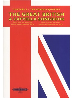 Cantabile - The London Quartet: The Great British A Cappella Songbook Books | SATB