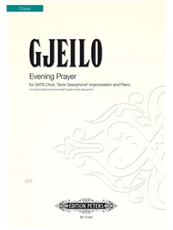 Ola Gjeilo: Evening Prayer Books | SATB, Tenor Saxophone, Piano Accompaniment