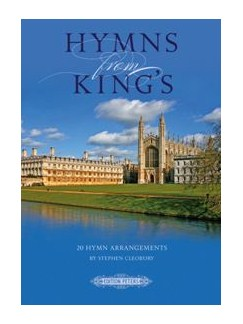 Stephen Cleobury: Hymns From King's Books | Organ Accompaniment, SATB