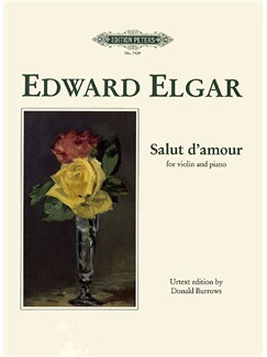 Edward Elgar: Salut D'amour - Violin (Edition Peters Urtext) Books | Violin, Piano Accompaniment