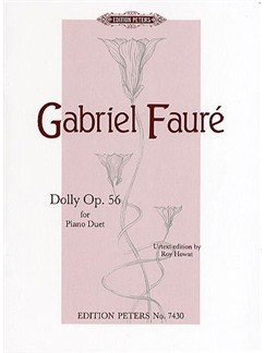 Gabriel Faure: Dolly Op.56 (Edition Peters Urtext) Books | Piano Duet