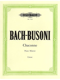 J.S. Bach: Chaconne In D Minor BWV 1004 For Piano (Edition Peters Urtext) Books | Piano
