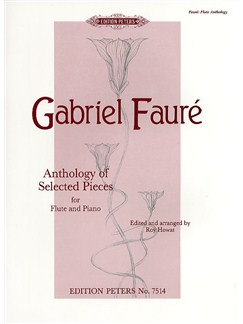 Gabriel Faure: Anthology Of Selected Pieces - Flute/Piano (Edition Peters Urtext) Books | Flute, Piano Accompaniment