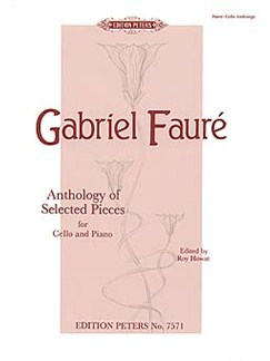 Gabriel Faure: Anthology Of Selected Pieces For Cello And Piano Books | Cello, Piano Accompaniment