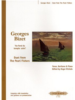 Georges Bizet: Au Fond Du Temple Saint (The Pearl Fishers) Books | Tenor, Baritone Voice, Piano Accompaniment