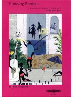 Remo Vinciguerra: Crossing Borders Book 4 (Piano) Books | Piano